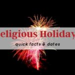 Religious Holidays: Quick Facts & Dates
